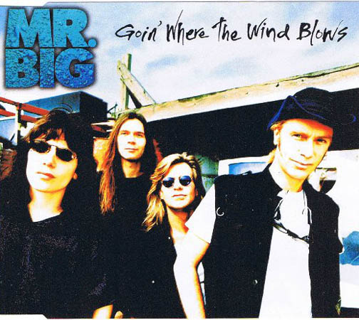 [90's] Mr. Big - Goin' Where The Wind Blows (1996) Mr.%20Big%20-%20Goin%27%20Where%20The%20Wind%20Blows